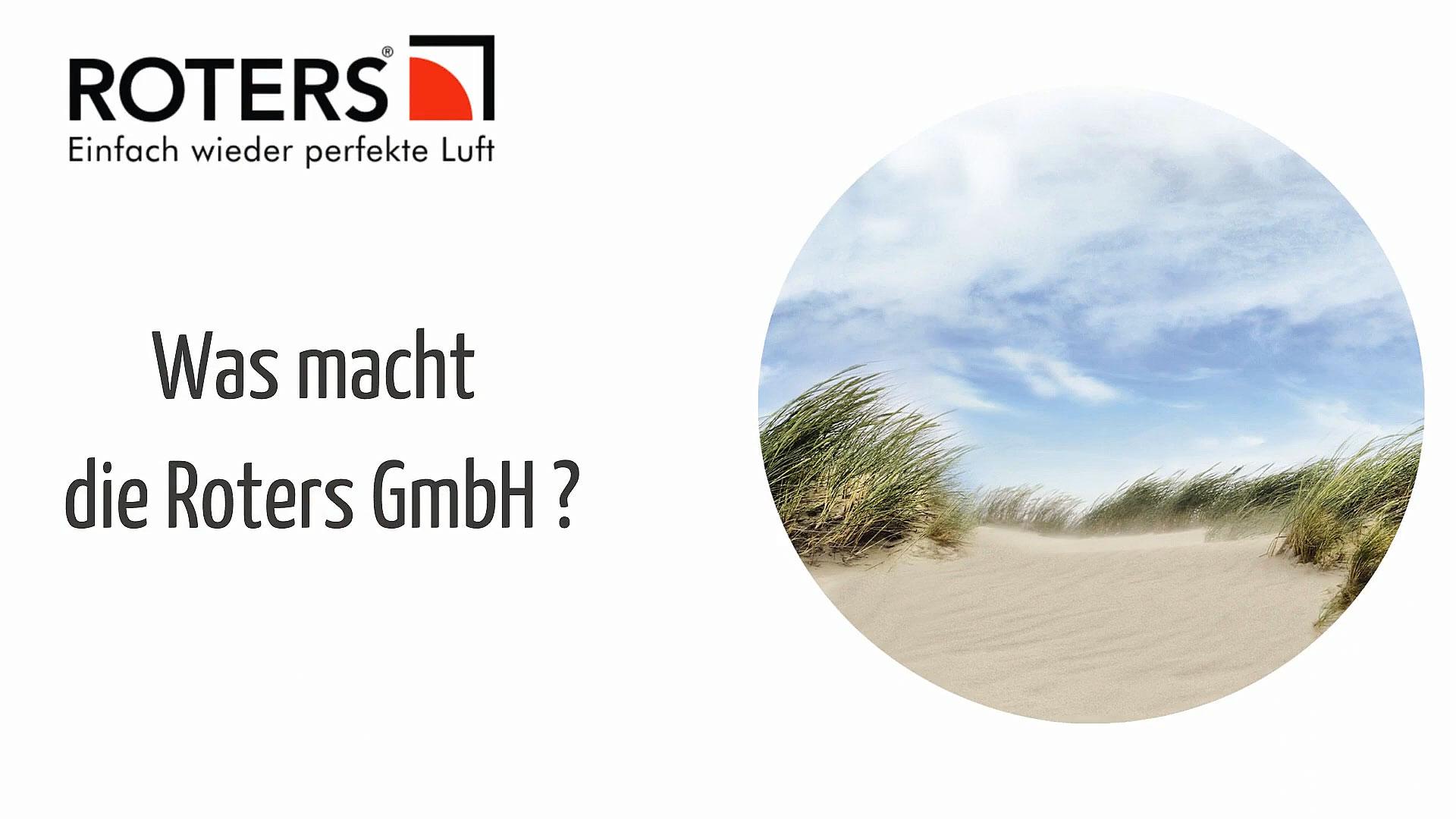 Vorschau - Was macht die ROTERS GmbH?